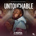 J Mafia – Untouchable (Prod. By King Nachi Beats)