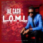 Jae Cash ft. K'Millian & Jazzy Boy – Love Of My Life