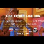 Junior Super & Y Celeb – Like Father Like Son (Official Video)
