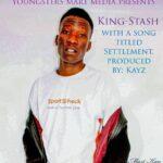 King Stash –  Settlement (Prod. By Mart Kay)
