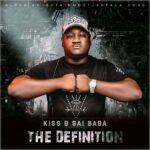 Kiss B Sai BaBa – The Definition