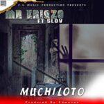 Mr. Eriqzo ft. Slov – Muchiloto