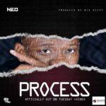 Neo – Process (Prod. By Big Bizzy)