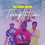 No Fear Boys – Temptation (Prod. By Genesis)