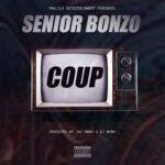 Senior Bonzo – Coup (Prod. By DJ Momo & Jay Swagg)