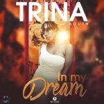 Trina South – In My Dreams