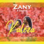 Zany & Zedkid – Kaleza (Prod. By Who Beats)
