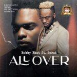 Bobby East ft. Jorzi – All Over