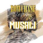 Bow Chase – Musali