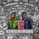 Commando The Lion King X Benman X Boma Dee X Jay Yz – Konto Kubwa