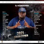 DJ Mzenga Man ft. Various Artists – 2021 Junior Cypher (Part B)