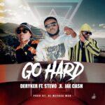 Deryker ft. Stevo & Jae Cash – Go Hard