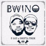 F Jay & Drifta Trek – Bwino