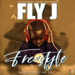 Fly J – Freestyle