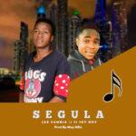 Jae Zambia ft. Sky Boy – Segula