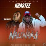 Khastee ft. Senybeats – Nalinaka
