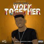 Macro Meek – Work Together
