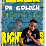 Ok Golden – Righteuos (Prod. By DJ Born)