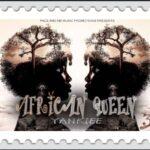Yankiee – African Queen
