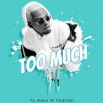 Yo Maps – Too Much