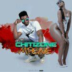Chitizone – Mpene (Prod. By Kells Beat)