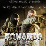 Mr Cb Killer ft. Team Killer X Leo Dee – Komanda