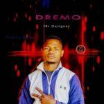 Sammy B ft. D.T (Dremo) – Mr Designer