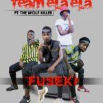 Team Ela Ela ft. The Wolf Killer – Fuseki