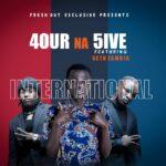 4 Na 5 ft. Seth Zambia – International (Prod. By Yhang Celeb)