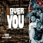 408 Empire (Y Celeb & RayD) ft. Swag Boyz – Mad Over You
