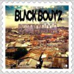 Black Boys ft. Various Artists – Kyawama (Prod. By Ed Money)