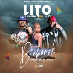 Deborah ft. Chanda Na Kay – Lito