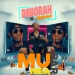 Deborah ft. Jemax – Mu Bar Mba