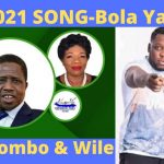 JK, Kayombo, Wile & Felix – Bola Yapwa (PF Campaign Song)