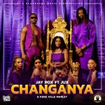 Jay Rox ft. Jux & Kenz Ville Marley – Changanya