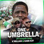 K'Millian & Kass Kay – One Umbrella (PF Campaign Song)