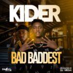 Kider X Trey44 – Bad Baddest (Prod. By DJ Mega)