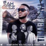 Sam Geez ft. Dizmo, D'Roxy & Bravo – Timabapaya