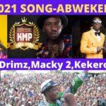 Shenky ft. Macky2, Drimz & Kekero – Abwekelepo (PF Campaign Song 2021)