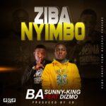 Ba Sunny King ft. Dizmo – Ziba Nyimbo