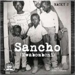 Macky 2 – Sancho (Mwabombeni)
